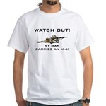 WATCH OUT MILITARY MAN M-4 White T-Shirt