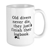 Old Divers Never Die... Large Mug