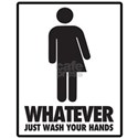 Don't care which restroom you use, just wa T-Shirt
