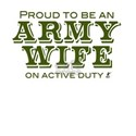 'Proud Army Wife' White T-Shirt