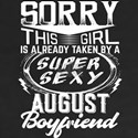 This Girl Is Taken By A Super Sexy August Boyfrien