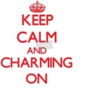 Keep Calm and Charming ON T-Shirt