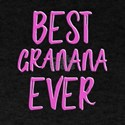 Best Granana Ever grandmother T-Shirt