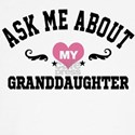 ask me about my granddaughter Long Sleeve T-Shirt