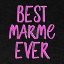 Best marme ever grandmother T-Shirt