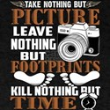Take Nothing But Picture T Shirt T-Shirt