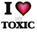 I love Toxic T-Shirt