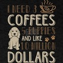 I Needs 3 Coffees 5 Pubbies T shirt T-Shirt