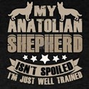 My Anatolian Shepherd Isn't Spoiled T Shir T-Shirt