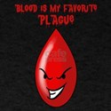 Blood Is My Favorite Plague Funny Passover T-Shirt