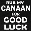 Rub My Canaan Dog For Good Luck T-Shirt