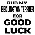 Rub My Bedlington Terrier D Shirt