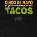 Cinco De Mayo Tacos T-Shirt