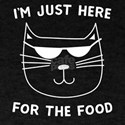Cat: I'm Just Here for the Food T-Shirt