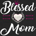Blessed Mom Gift Ideas for Mothers and Gra T-Shirt