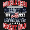 Firefighter Dad Double Hero T-Shirt