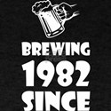 Brewing Since 1982 Beer Fathers Day Gift T-Shirt