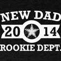 New Dad 2014 Rookie Department Fathers Day T-Shirt