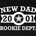New Dad 2001 Rookie Department Fathers Day T-Shirt