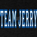 TEAM JERRY T-Shirt