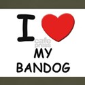 I love MY BANDOG T-Shirt