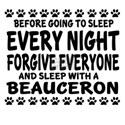 Sleep With Beauceron Dog Shirt
