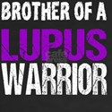 Brother of a Lupus Warriror T-Shirt
