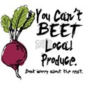 You can't Beet Local Produce T-Shirt