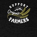 Support Organic Farmers Farming T-Shirt