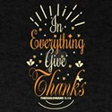 In Everything Give Thanks Religious Fall L T-Shirt