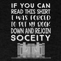 Reader Book lover Firced to Put Down My Bo T-Shirt