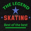 The Legend Skating Sports Designs T-Shirt