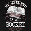 Book Lovers Love Reading | My Weekend is A T-Shirt