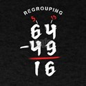 Regrouping Mathematics Nerd Math Genius Ge T-Shirt