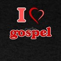 I Love GOSPEL T-Shirt