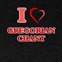 I Love GREGORIAN CHANT T-Shirt