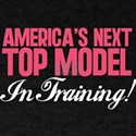 America's Next Top Model In T T-Shirt