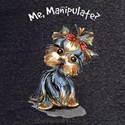 Yorkie Manipulate T-Shirt