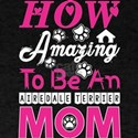 How Amazing To Be An Airedale Terrier Mom T-Shirt