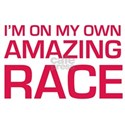 Im on my own amazing race White T-Shirt