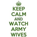 Keep Calm and Watch Army Wives White T-Shirt