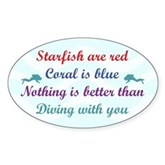Nothing is better than Diving... Oval Sticker